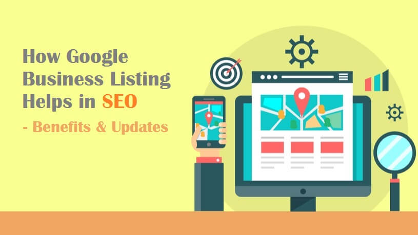 How Google Business Listing Helps in SEO - Benefits and Updates